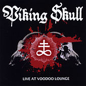 Live At Voodoo Lounge by Viking Skull