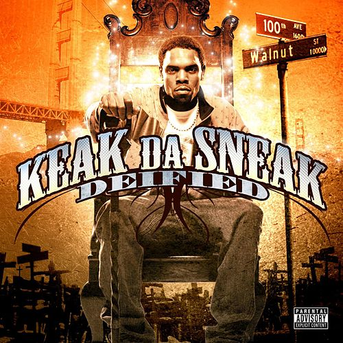 Play & Download Deified (Explicit Version) by Keak Da Sneak | Napster