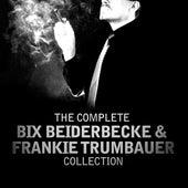 The Complete Bix Beiderbecke & Frankie Trumbauer Collection by Bix Beiderbecke