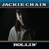 Rollin by Jackie Chain