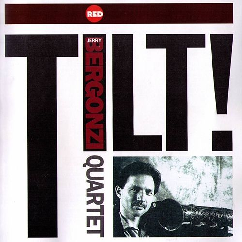 Play & Download Tilt by Jerry Bergonzi | Napster