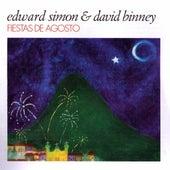 Play & Download Fiestas De Agosto by Edward Simon | Napster