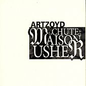 La chute de la Maison Usher by Art Zoyd