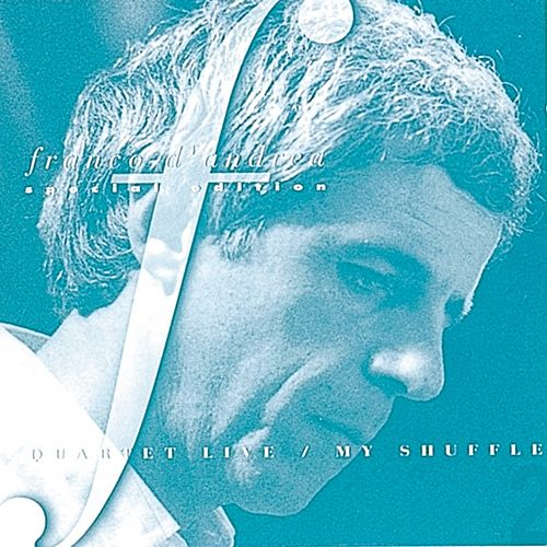 Play & Download Quartet Live: My Shuffle by Franco D'Andrea | Napster