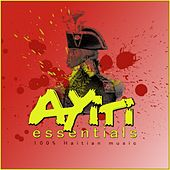 100  Haitian Music : Ayiti Essentials by Various Artists