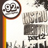 Play & Download 92100 Hip-Hop Part 2 - Intrumental by Various Artists | Napster