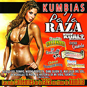 Play & Download Kumbias Pa' La Raza by Various Artists | Napster