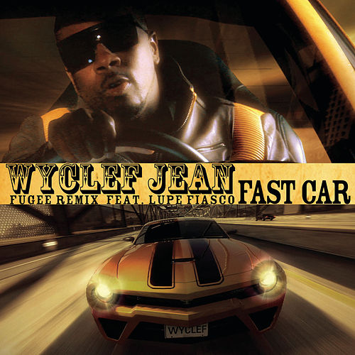 Play & Download Fast Car by Wyclef Jean | Napster