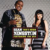 There's Nothin (featuring The DEY) by Sean Kingston