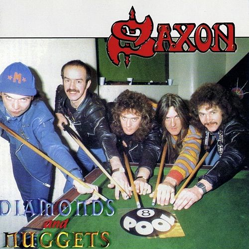 Play & Download Diamonds and Nuggets by Saxon | Napster