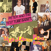 Play & Download Loud Blaring Punk Rock by Peter and the Test Tube Babies | Napster