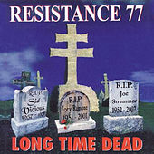 Long Time Dead by Resistance 77