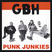 Play & Download Punk Junkies by G.B.H. | Napster