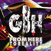 From Here To Reality by G.B.H.