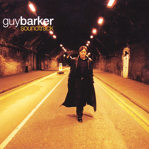 Play & Download Soundtrack by Guy Barker | Napster