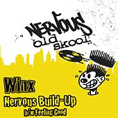 Play & Download Nervous Build-up bw Feeling Good by Winx | Napster