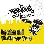 Play & Download The Nervous Track by Nuyorican Soul | Napster