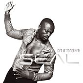 Play & Download Get It Together by Seal | Napster