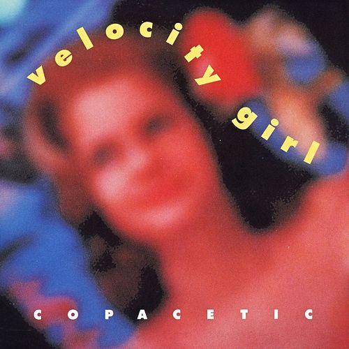Play & Download Copacetic by Velocity Girl | Napster