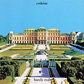 Play & Download Barely Real by Codeine | Napster