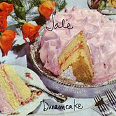 Play & Download Dreamcake by Jale | Napster