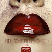Delicious Deep House, Vol. 4 von Various Artists