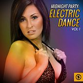 Midnight Party: Electric Dance, Vol. 1 by Various Artists