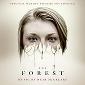 Play & Download The Forest (Original Motion Picture Soundtrack) by Bear McCreary | Napster