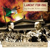 Play & Download Lament for 1916 by Raymond J. Smyth | Napster