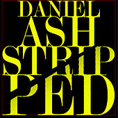 Play & Download Stripped by Daniel Ash | Napster