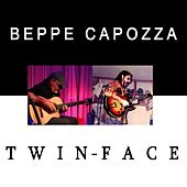 Play & Download Twin Face by Beppe Capozza | Napster
