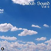 Play & Download Budah Sound, Vol. 6 by Various Artists | Napster