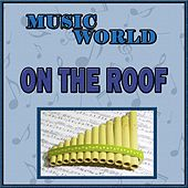 Music World, On the Roof by Inishkea