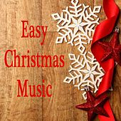 Easy Christmas Music by Christmas Hits