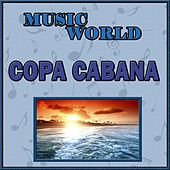 Play & Download Music World, Copacabana by Various Artists | Napster