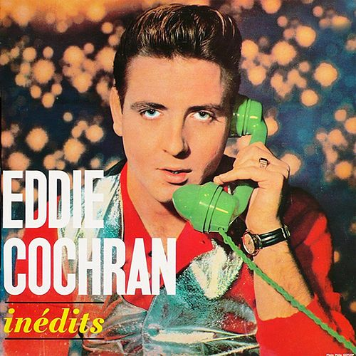 Play & Download Inédits by Eddie Cochran | Napster
