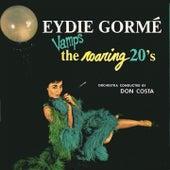 Play & Download Eydie Gorme Vamps the Roaring 20's by Eydie Gorme | Napster