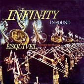Play & Download Infinity In Sound, Vol. 1 by Esquivel | Napster