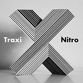 Play & Download Traxi by NITRO | Napster