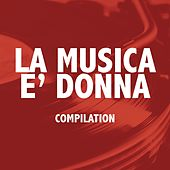 Play & Download La musica è donna by Various Artists | Napster