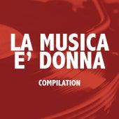 La musica è donna by Various Artists