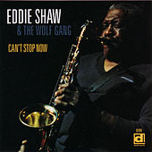 Play & Download Can't Stop Now by Eddie Shaw | Napster