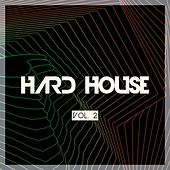 Play & Download Hard House, Vol. 2 by Various Artists | Napster