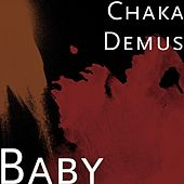 Play & Download Baby by Chaka Demus | Napster