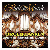 Play & Download Orgelklanken by Rudi de Munck | Napster