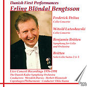 Danish First Performances - Live Concert Recordings 1976-1991 by Erling Blöndal Bengtsson