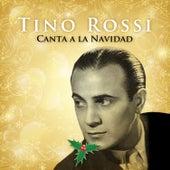 Play & Download Tino Rossi Canta a la Navidad by Tino Rossi | Napster