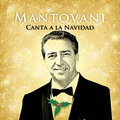 Play & Download Mantovani Canta a la Navidad by Mantovani | Napster