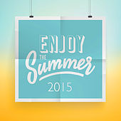 Enjoy the Summer 2015 by The Harmony Group