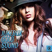 Play & Download Jukebox Gold Sound, Vol. 5 by Various Artists | Napster